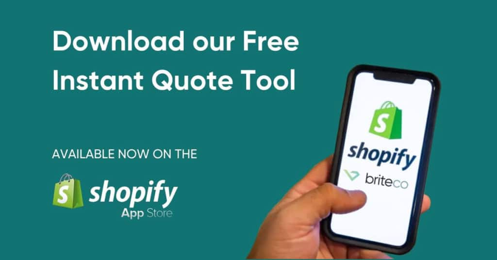 Instant quote tool available on the Shopify app